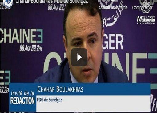 M. Chahar Boulakhras, PDG de la Sonelgaz, à la Radio : «nous avons connu un pic historique de 15 0133 mégawatts»
