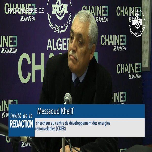Messaoud Khelif, chercheur au Centre de développement des énergies renouvelables (CDER) : « Le cahier des charges de la CREG contient trop de contraintes techniques »